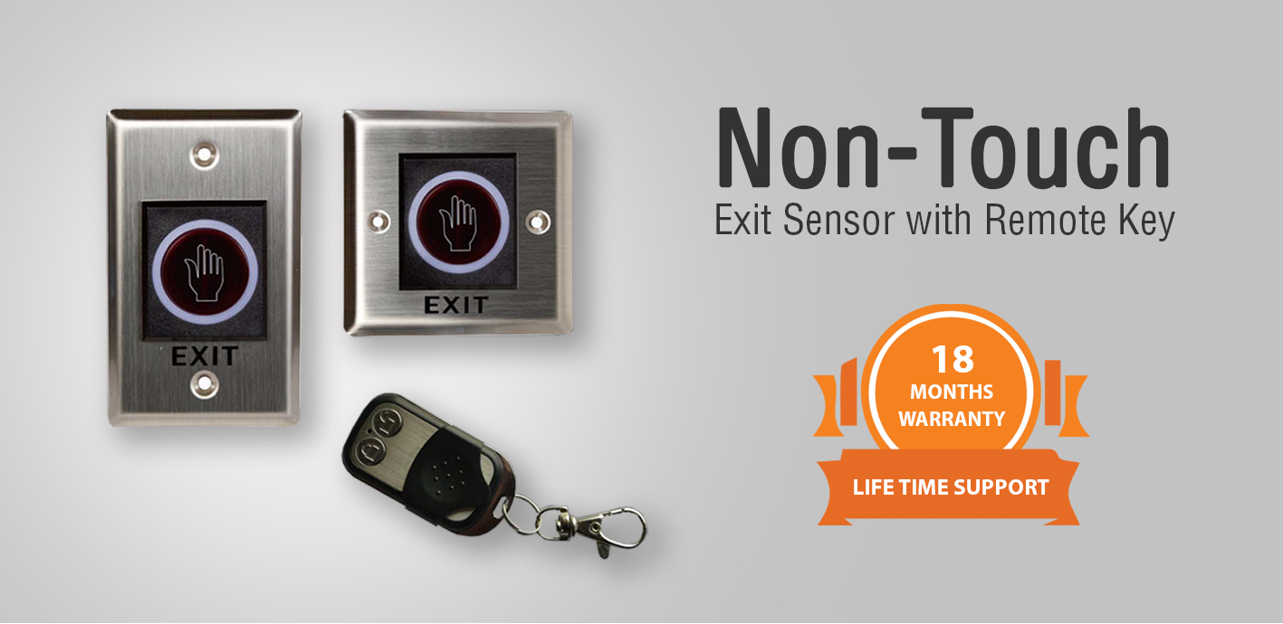 Non-Touch Exit Sensor with Remote Key